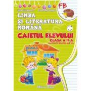 Caietul elevului clasa a II-a limba si literatura romana(semestrul I+II) dupa manualul Editurii MP- Penes