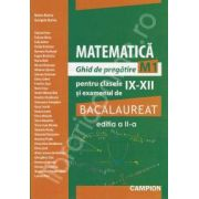 Marius Burtea, Bacalaureat matematica - Ghid de pregatire M1, pentru clasele IX-XII - Editia a II-a