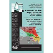 Caucazul de Sud dupa 20 de ani: Regimuri politice, securitate si energie
