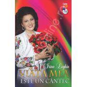 Irina Loghin. Viata mea este un cantec (carte + CD )