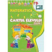 Matematica, caietul elevului clasa I (semestrul I+II)