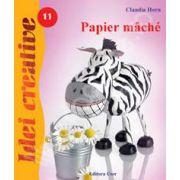 Papier mache - Idei Creative 11