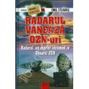 Radarul Vaneaza Ozn-uri . Radarul, un martor incomod in Dosarul OZN