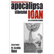 Apocalipsa Sfantului Ioan. Un comentariu ortodox