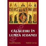 Calauziri in lumea icoanei (Traducere din limba engleza de Anca Popescu)