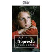 Depresia ca patima si ca boala. Editia a II-a, revizuita si adaugita