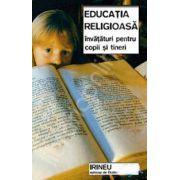 Educatia religioasa. Invataturi pentru copii si tineri