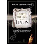 Chipul nestiut al lui Iisus