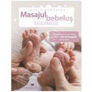 Masajul pentru bebelusi (Ghid practic)
