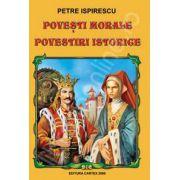 Petre Ispirescu. Povesti morale, povestiri istorice