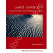 Sound Foundations Learning and Teaching Pronunciation (With Audio CD)