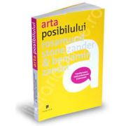 Arta posibilului. Transformarea vietii profesionale si personale