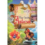 Basme. Hans Christian Andersen