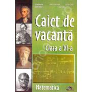 Caiet de Vacanta Matematica pentru clasa a VI-a