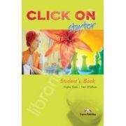 Curs de limba engleza Click On Starter. Manualul elevului pentru clasa a V-a