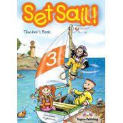 Curs pentru limba engleza Set Sail 3. Manualul profesorului