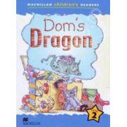 Dom's Dragon. Macmillan Children's Readers Level 2 - Beginner