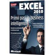 Excel 2010. Primii pasi in business intelligence (Chip Kompakt)