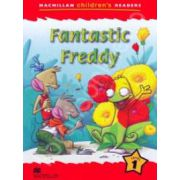 Fantastic Freddy. Macmillan Children's Readers Level 1 - Starter