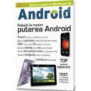 Ghidul Complet al Utilizatorului de Android. Folositi la maxim puterea Android