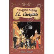 I. L. Caragiale. Pagini Alese