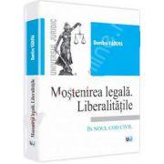 Mostenirea legala. Liberalitatile (In noul cod civil)