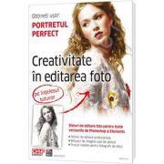 Portretul perfect. Editare foto creativa (Chip Kompakt)