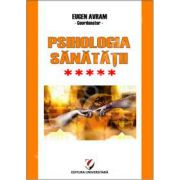 Psihologia sanatatii - Abordari aplicate - Volumul V