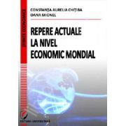 Repere actuale la nivel economic mondial