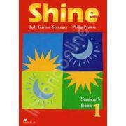 Shine Level 1 Student's Book. Manual de limba engleza pentru clasa a VI-a
