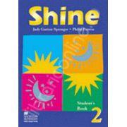 Shine Level 2 Student's Book. Manual de limba engleza pentru clasa a VII-a
