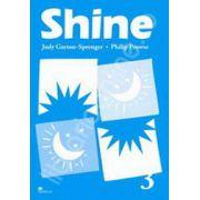 Shine Level 3 Activity Book. Caiet de limba engleza pentru clasa a VIII-a