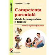 Competenta parentala. Modele de conceptualizare si diagnoza