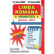 Limba romana gramatica pentru elevi (Gimnaziu si liceu). Conform DOOM 2