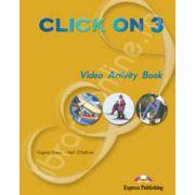 Curs de limba engleza Click On 3. Caiet de activitati video