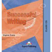 Curs pentru limba engleza. Successful Writing Intermediate. Class audio CD