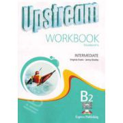 Curs pentru limba engleza. Upstream Intermediate B2. Caiet pentru clasa a IX-a