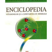 Enciclopedia vitaminelor si a substantelor minerale