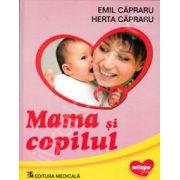 Mama si Copilul. Editia 2012 (Emil Capraru si Herta Capraru)