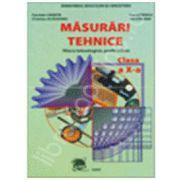 Masurari tehnice (filiera tehnologica, profil tehnic) clasa a X-a