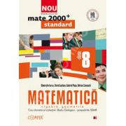 Mate 2000 pentru clasa a VIII-a. Partea I, STANDARD. Matematica - Algebra, geometrie