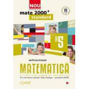 Mate 2000 pentru clasa a V-a. Partea I, STANDARD. Matematica - Aritmetica, algebra, geometrie