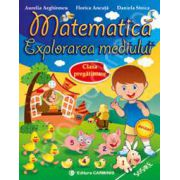 Matematica. Explorarea mediului. Clasa pregatitoare