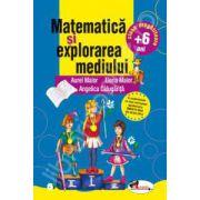 Matematica si explorarea mediului. Clasa pregatitoare