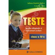 Teste pentru olimpiade si concursuri scolare. Clasa a IV-a