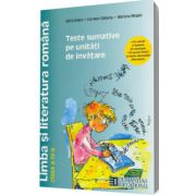 Limba si literatura romana pentru clasa a IV-a. Teste sumative pe unitati de invatare
