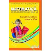 Matematica. Exercitii si probleme. Clasa a VI-a (semestrul I 2012-2013 )