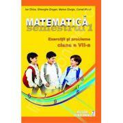 Matematica. Exercitii si probleme. Clasa a VII-a, semestrul I 2012-2013