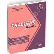 Evaluare clasa a III-a. Limba si literatura romana, Matematica, Stiinte ale naturii