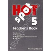 Hot Spot 5 Teacher's Book with Test CD and Class Audio CDs